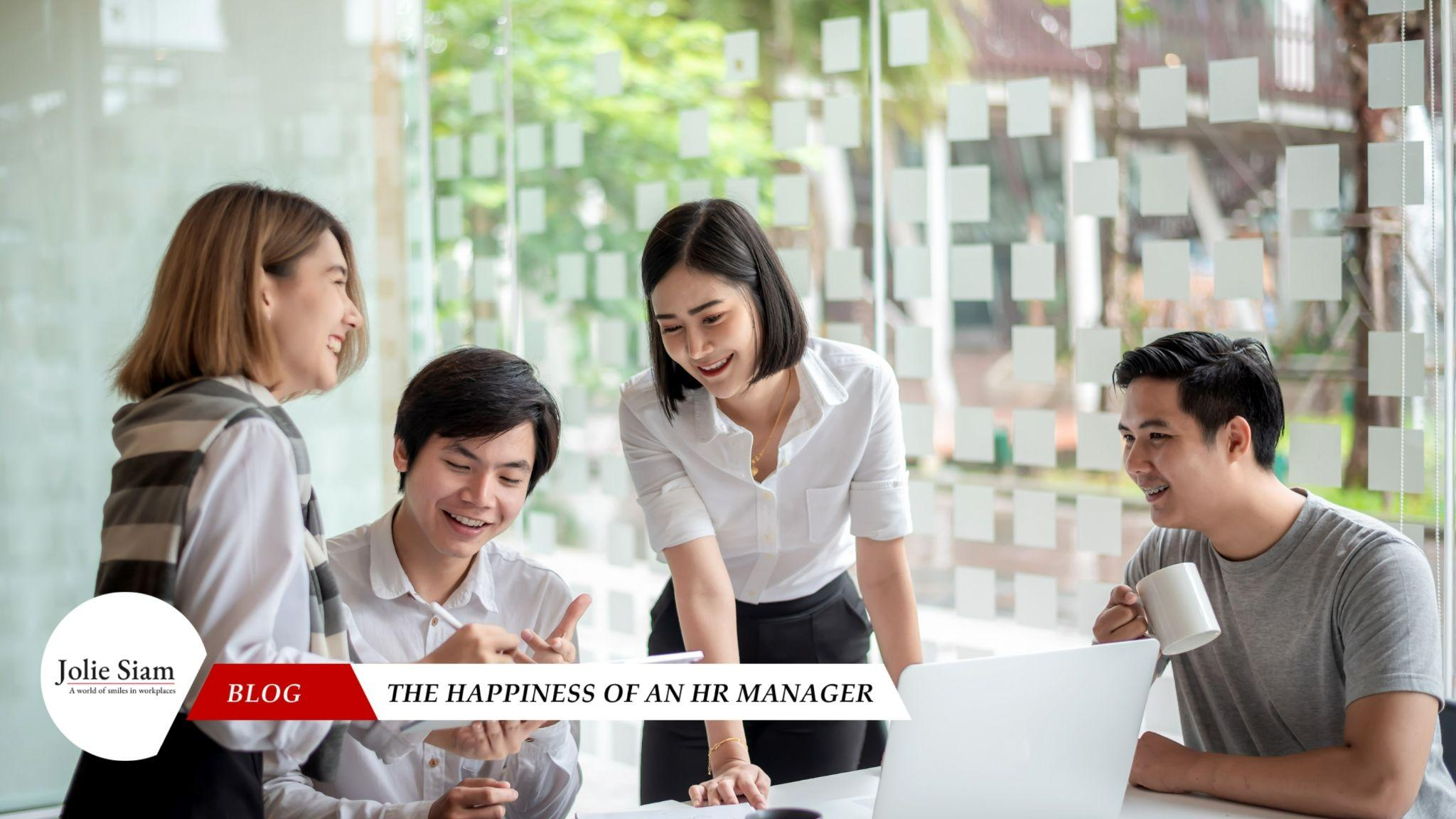 the happiness of an HR manager Jolie Siam